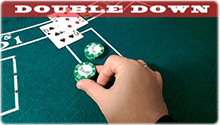 Double Down ( ikiye katla)