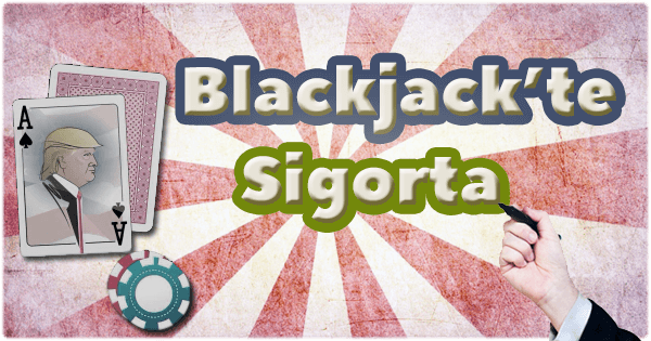 Blackjack'te Sigorta, insurance